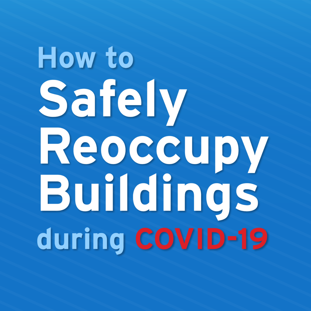 Safely Reoccupy Buildings